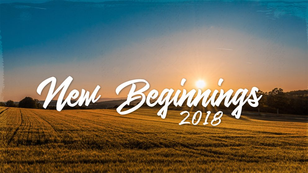 New Beginnings: 2018